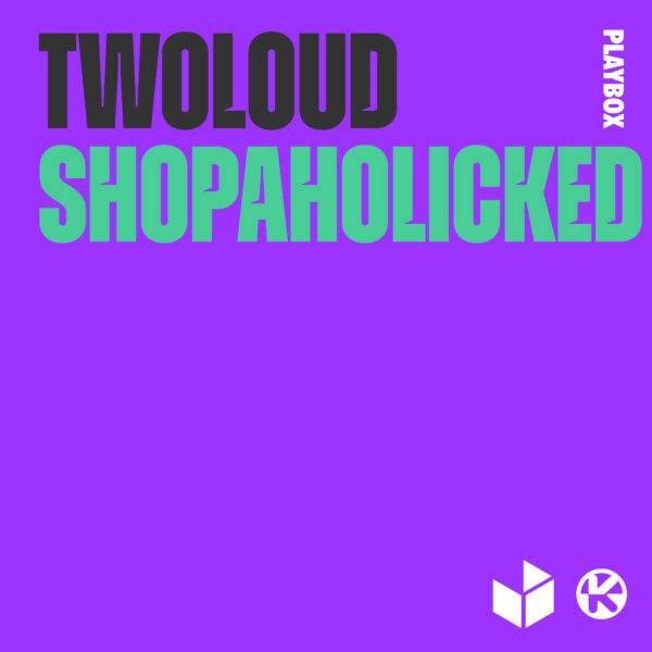 cover_TWOLOUD - SHOPAHOLICKED